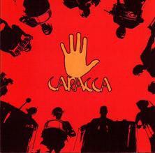 """CARACCA """"Primo Album Caracca"""""""